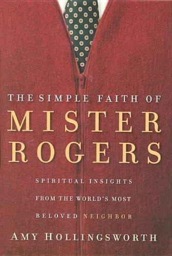 9785558623161: Simple Faith of Mr. Rogers