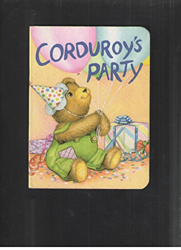 Corduroys Party-Board (Corduroy (Board Book)) (5558666684) by Don Freeman