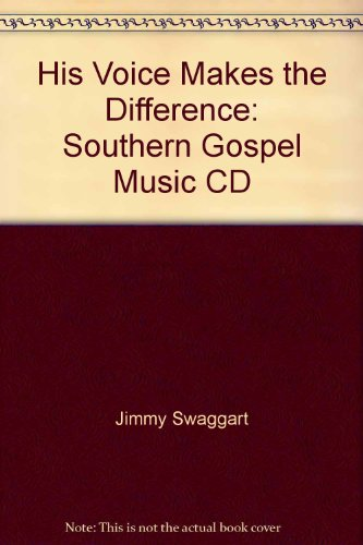 His Voice Makes the Difference: Southern Gospel Music CD (9785558805109) by Jimmy Swaggart