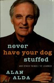 9785558827187: Never Have Your Dog Stuffed: And Other Things I've Learned