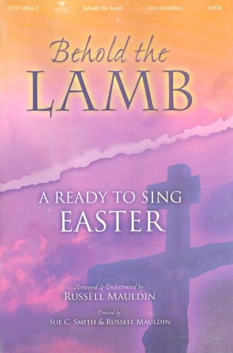 9785559328621: Behold the Lamb: A Ready to Sing Easter (Ready to Sing (Songbooks))