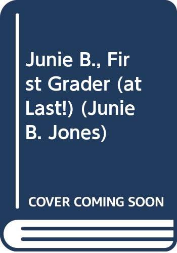 Junie B., First Grader (at Last!) (Junie B. Jones) (5559609064) by Barbara Park
