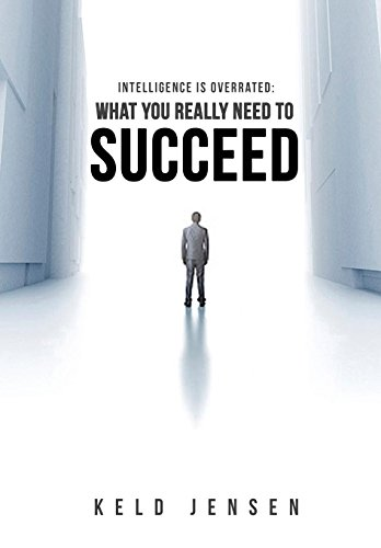 9785628651490: Intelligence is Overrated: What You Really Need to Succeed