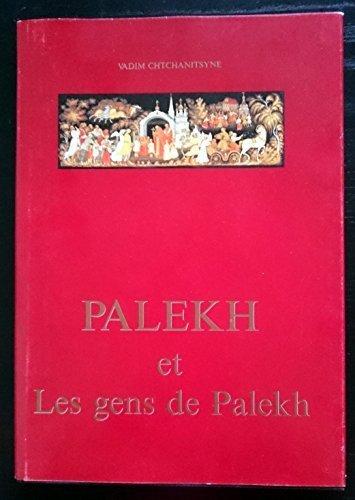 Palekh et les gens de Palekh: Vadim CHTCHANITSYNE