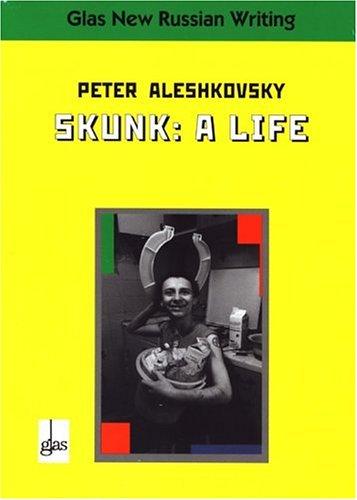 Skunk (Vol.15 of the GLAS Series): A: Aleshkovsky, Peter