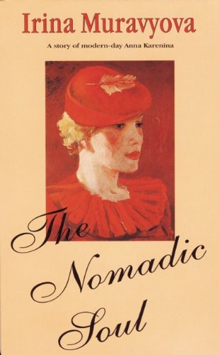 9785717200486: The Nomadic Soul (New Russian Writing)