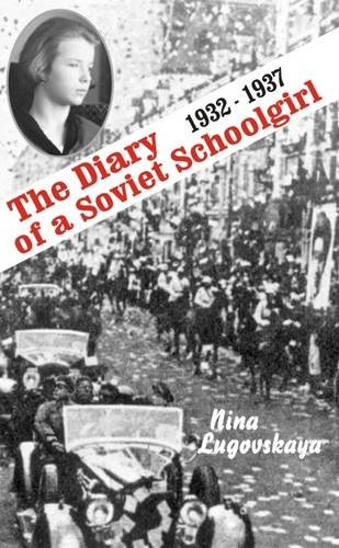 9785717200653: Diary of a Soviet Union Girl (Glas New Russian Writing)