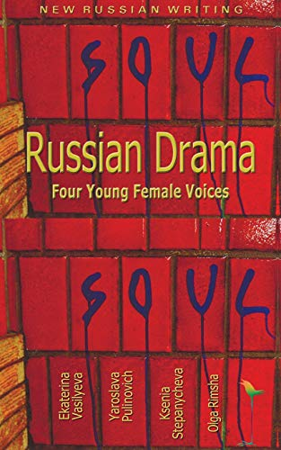 9785717201254: Russian Drama: Four Young Female Voices (Glas New Russian Writing)
