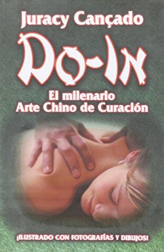 9785728656234: Do-In. El Milenario Arte Chino de Curacion. Ilustrado con Fotografias y Dibujos (Spanish Edition)