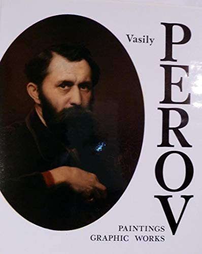 9785730000087: Vasily Perov: Paintings, graphic works