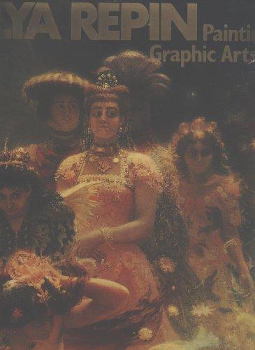 9785730001008: Ilya Repin: Painting, Graphic Arts