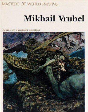 Masters of World Painting: Mikhail Vrubel