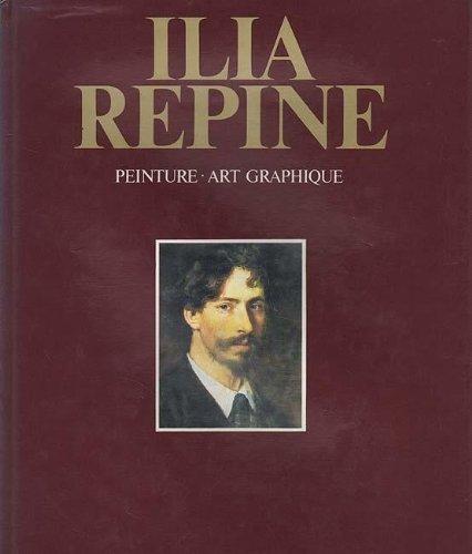 Ilia Repine : Peinture, Art Graphique.: Sternina, G. (Introduction)/