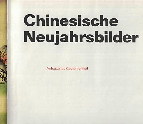 Chinesische Neujahrsbilder.: Rudowa, Maria (Text und Auswahl):
