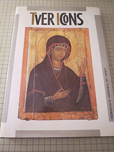 TVER ICONS: 13TH-17TH CENTURIES: Popov, Gennady