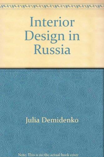 9785730007390: Interior Design in Russia