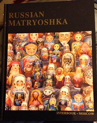Russian Matryoshka: Larissa Soloviova,Marina Marder