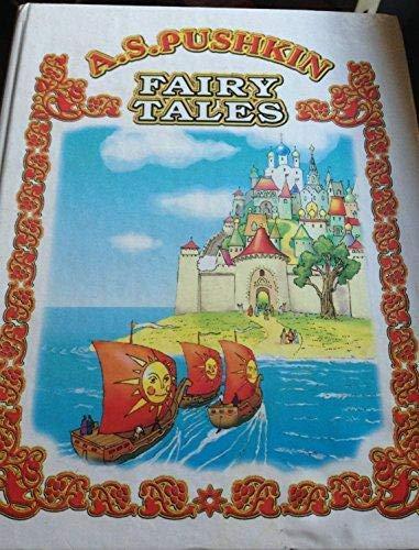 Fairy Tales: Aleksandr Sergeevich Pushkin
