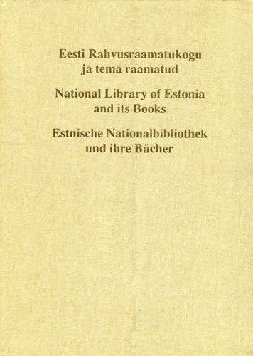 9785797605553: Eesti Rahvusraamatukogu ja tema raamatud (Estonian Edition)