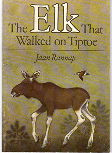 9785797903802: Elk Who Walked on Tiptoe