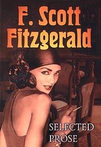 9785834600084: F. Scott Fitzgerald. Selected Prose