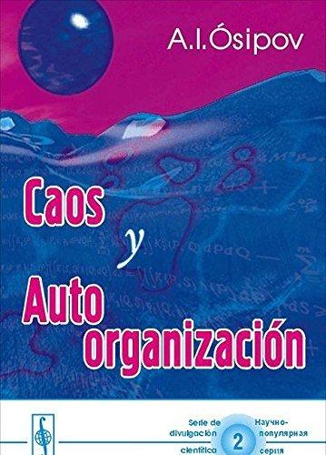 9785836004736: Caos y autoorganización