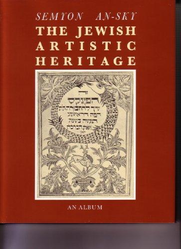 Semyon An-Sky. The Jewish Artistic Heritage. An: Abram Efros. Alexander