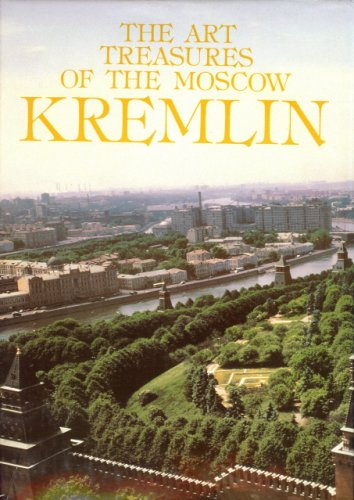 The Art Treasures of the Moscow Kremlin