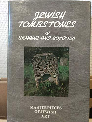 Jewish tombstones in Ukraine and Moldova (Masterpieces