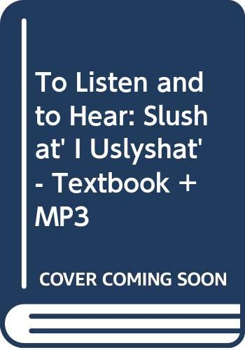 9785865473923: To Listen and to Hear: Slushat' I Uslyshat' - Textbook + MP3