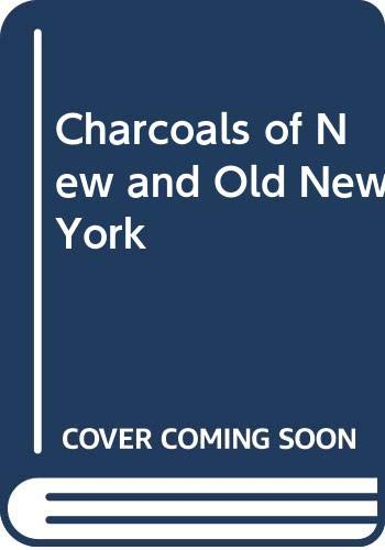 9785871374894: Charcoals of New and Old New York