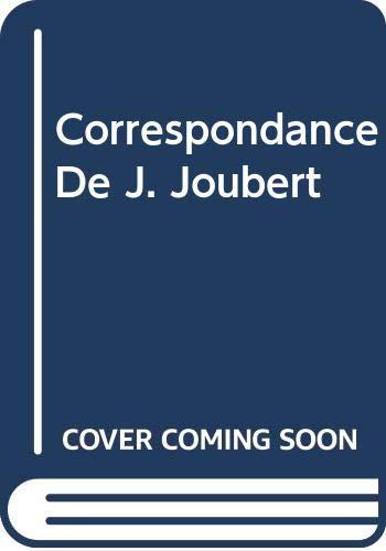 9785872358046: Correspondance De J. Joubert