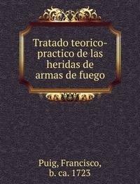 9785872430766: Tratado Teorico-Practico De Las Heridas