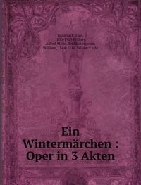 9785872582724: Ein Wintermärchen : Oper in 3 Akten