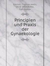 9785872582878: Principien und Praxis der Gynaekologie