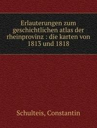 9785872860808: Erlauterungen zum geschichtlichen atlas der rheinprovinz
