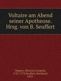9785873038442: Voltaire am Abend seiner Apotheose. Hrsg. von B. Seuffert