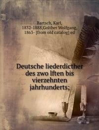 Deutsche liederdicther des zwo?lften bis vierzehnten jahrhunderts: n/a