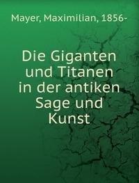 9785873236626: Die Giganten und Titanen in der antiken Sage und Kunst