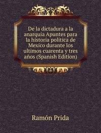 9785873961900: De La Dictadura a La Anarquia Apuntes P
