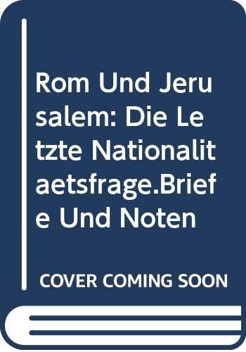 9785874162375: Rom Und Jerusalem: Die Letzte Nationalitätsfrage.Briefe Und Noten