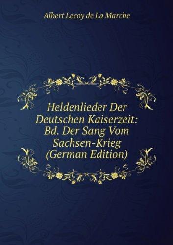 9785874181239: Heldenlieder Der Deutschen Kaiserzeit: Bd. Der Sang Vom Sachsen-Krieg (German Edition)