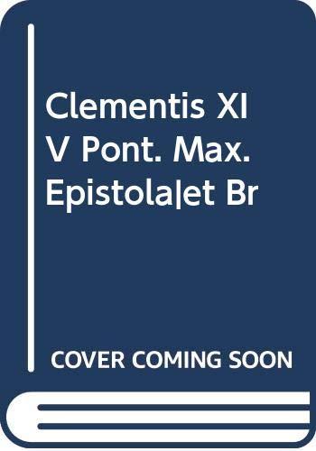 9785874327057: Clementis XIV Pont. Max. Epistolã|et Br