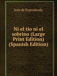 9785874349127: Ni El Tio Ni El Sobrino Large Print Edi