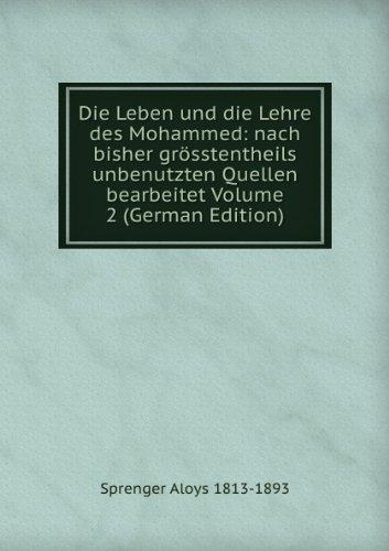 9785874529284: Die Leben und die Lehre des Mohammed: nach bisher gr�sstentheils unbenutzten Quellen bearbeitet Volume 2 (German Edition)