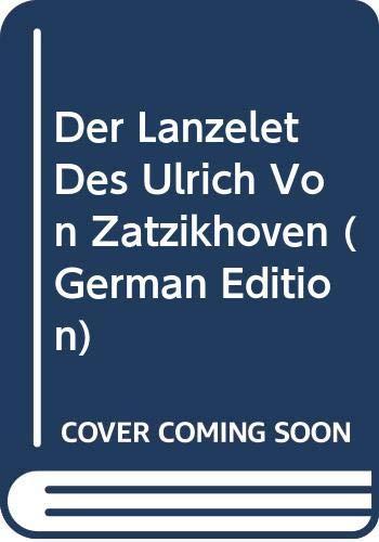 9785874682637: Der Lanzelet Des Ulrich Von Zatzikhoven