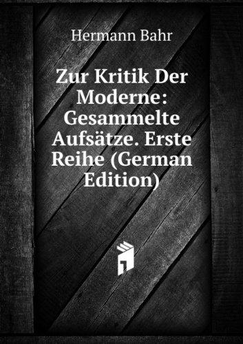 9785874696481: Zur Kritik Der Moderne: Gesammelte Aufs�tze. Erste Reihe (German Edition)