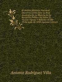 9785874723972: El Archivo Histã³rico Nacional Discurso