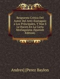 9785874774530: Respuesta Critica Del Autor Del Anti-Eu