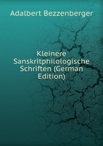 9785874841010: Kleinere Sanskritphilologische Schrifte